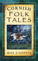 An image of the cover of Cornish Folk Tales by Mike O'Connor